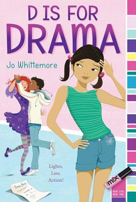 D Is for Drama By Whittemore, Jo